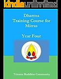 Triratna Dharma Training Course Year 4