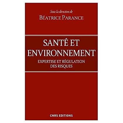 Santé et d'environnement - Expertises et régulation des risques