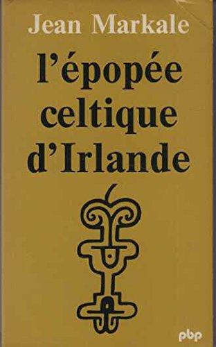 L'épopée celtique d'Irlande par Jean Markale