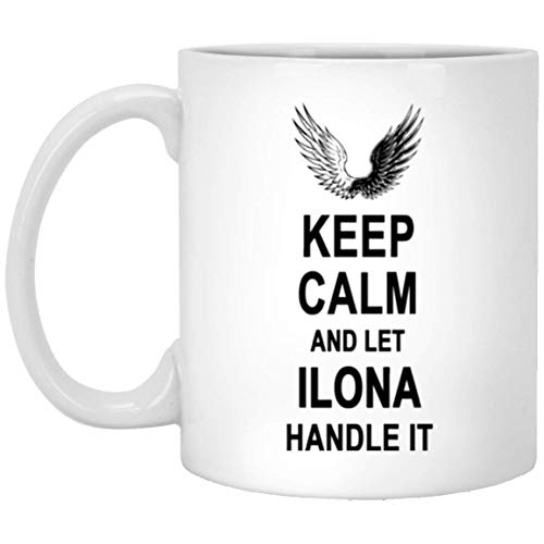 Tea Cups with Name - Keep Calm and Let Ilona Handle It Coffee Mug - Anniversary Gag Gifts for Men Women on Birthday Christmas Special Event - Novelty Gift Tea Cup White Ceramic 11 Oz