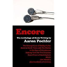 ENCORE: The Anthology of Music Writing (English Edition)