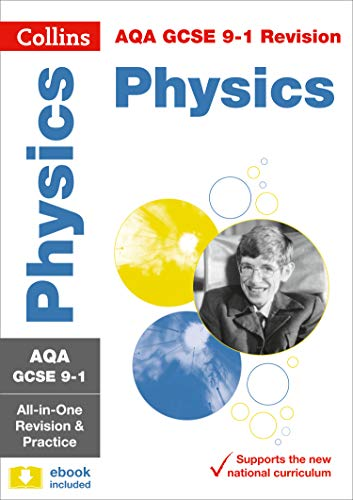 AQA GCSE 9-1 Physics All-in-One Revision and Practice (Collins GCSE 9-1 Revision)