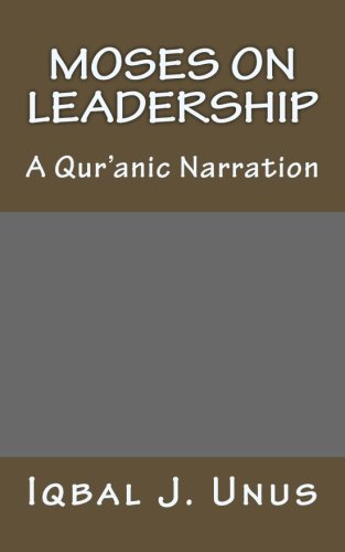 moses-on-leadership-a-quranic-narration