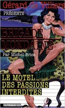brigade-mondaine-299-le-motel-des-passions-interdites-de-michel-brice-6-mai-2009-