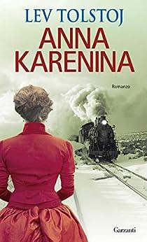 Anna Karenina di [Tolstoj, Lev Nikolaevič]