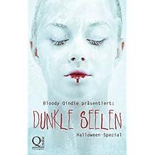 Bloody Qindie präsentiert: Dunkle Seelen