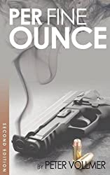 Per Fine Ounce by Peter Vollmer (2014-09-24)