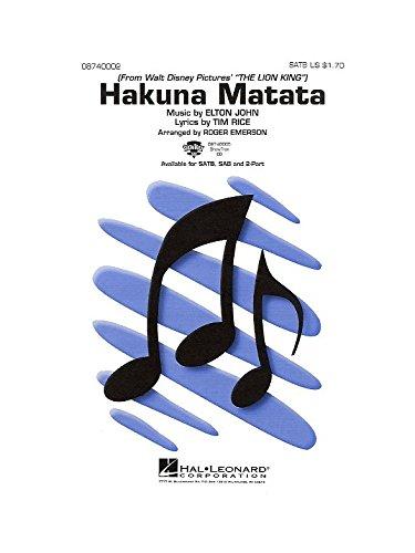 Elton John: Hakuna Matata (SATB). Partitions pour Chorale