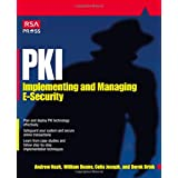 Pki: Implementing & Managing E-Security: Implementing and Managing E-security (Rsa Press)