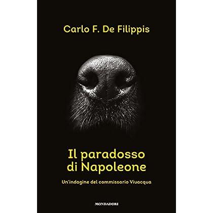 Il Paradosso Di Napoleone: Un'indagine Del Commissario Vivacqua