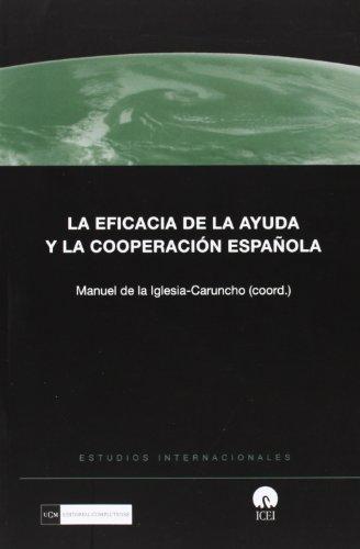 Descargar Libro La eficacia de la ayuda y la cooperación española de Manuel de la Iglesia-Caruncho