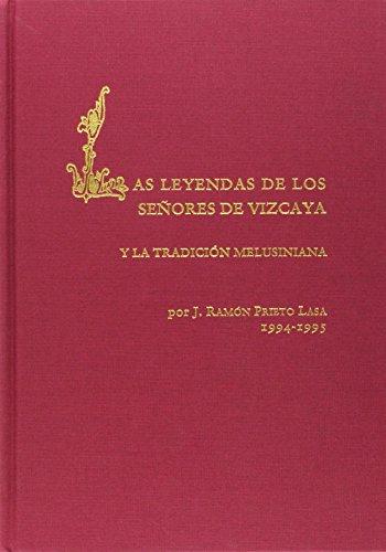 Las leyendas de los Señores de Vizcaya y la tradición melusiniana (Fuentes cronísticas de la historia de España/Seminario Menéndez Pidal, Universidad Complutense de Madrid)
