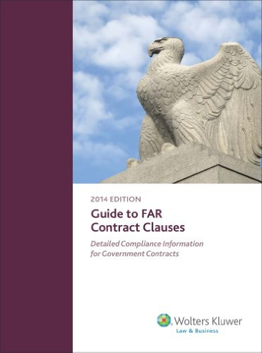 guide-to-far-contract-clauses-detailed-compliance-information-for-government-contracts-by-wolters-kl