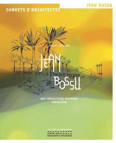 Jean Bossu, une trajectoire moderne singulière
