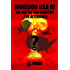 INVASION USA (Book 4) - The Battle for Houston...The Aftermath