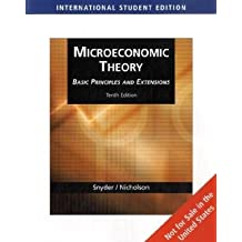 Microeconomic Theory: Basic Principles and Extensions: With Economic Applications and Infotrac