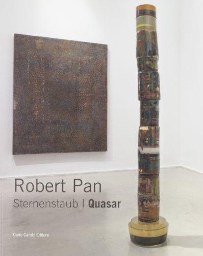 Robert Pan. Sternenstaub/Quasar. Ediz. italiana e inglese