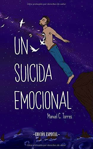 Un suicida emocional (ed. especial)