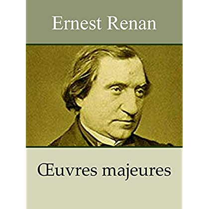 Ernest Renan - 32 Oeuvres (Annoté)