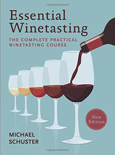 essential-winetasting-the-complete-practical-winetasting-course
