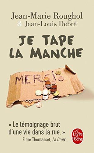 Je tape la manche par Jean-Marie Roughol, Jean-Louis Debré