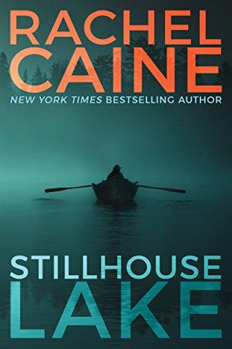 Stillhouse Lake (English Edition) (Eines Tages Auge Kontakte)