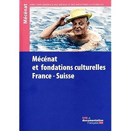 Mécénat et fondations culturelles France Suisse