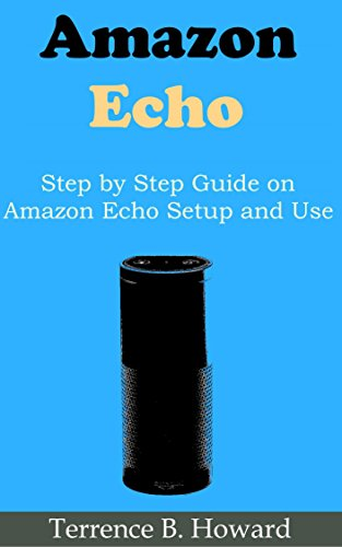 amazon echo dot step by step guide on amazon echo set up and use rh amazon co uk Directions for a Kindle Amazon Kindle Reader Manual