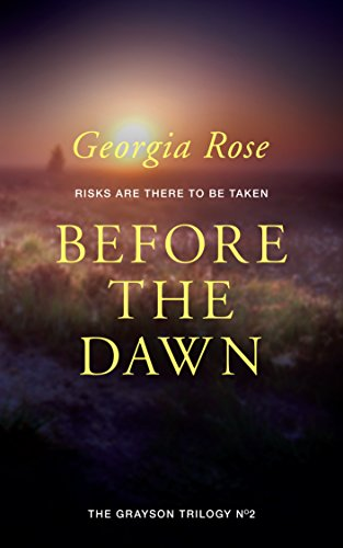 Before the Dawn (Book 2 of The Grayson Trilogy) by Georgia Rose