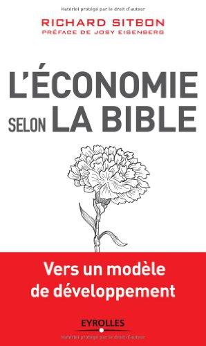 L'économie selon la Bible: Vers un modèle de développement.