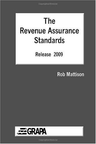 The Revenue Assurance Standards - Release 2009 Paperback