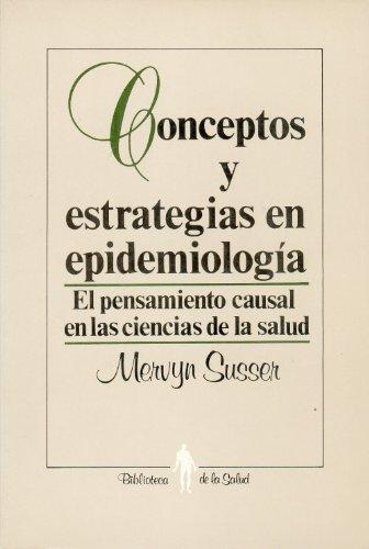 conceptos-y-estrategias-en-epidemiologia-el-pensamiento-causal-en-las-ciencias-de-la-salud-causal-th