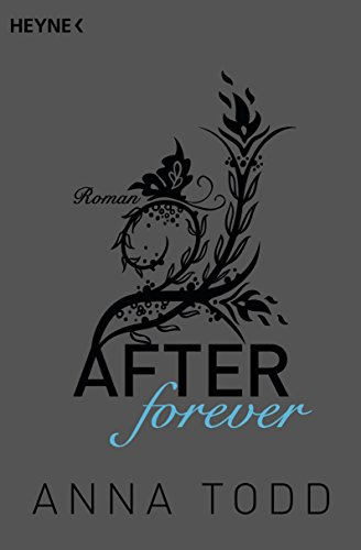 After forever: AFTER 4 - Roman (Zug Usa)