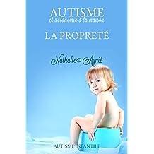 La propreté (Autisme et autonomie à la maison t. 2)