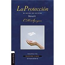 La Protección: El Abrigo del Altísimo. Salmo 91 (Coleccion Salmos)