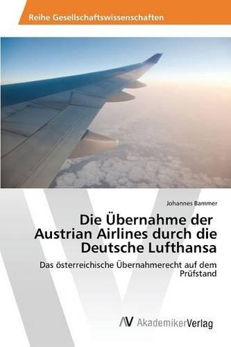 die-ubernahme-der-austrian-airlines-durch-die-deutsche-lufthansa