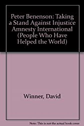 Peter Benenson: Taking a Stand Against Injustice Amnesty International