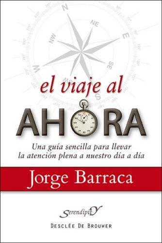 El viaje al ahora: 160 (Serendipity) por Jorge Barraca Mairal