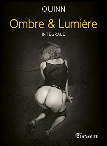 Ombre et Lumière - L'intégrale par Parris Quinn