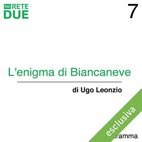 L'enigma di Biancaneve 7  Audiolibri