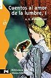 Cuentos Al Amor: 001 (El Libro De Bolsillo. Biblioteca Juvenil, 8011)