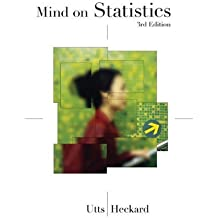 Mind on Statistics (Available Titles CengageNOW) by Jessica M. Utts (2006-01-03)