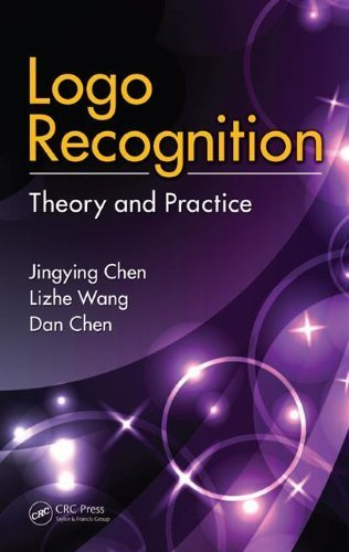 Logo Recognition: Theory and Practice by Jingying Chen (2011-08-12)