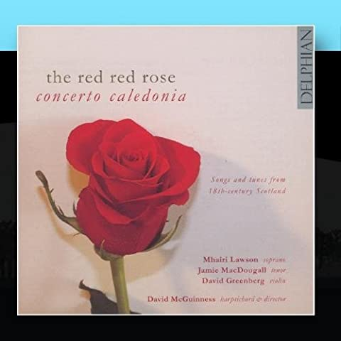 The Red Rose: Concerto Caledonia by Jamie MacDougall, David Greenburg, David McGuinness Mhairi Lawson