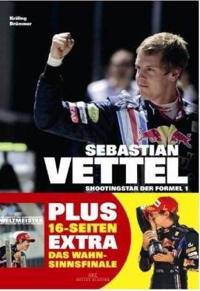 Sebastian Vettel: Shootingstar der Formel 1