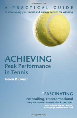 Achieving Peak Performance in Tennis by Helen K Emms (2008-11-14)