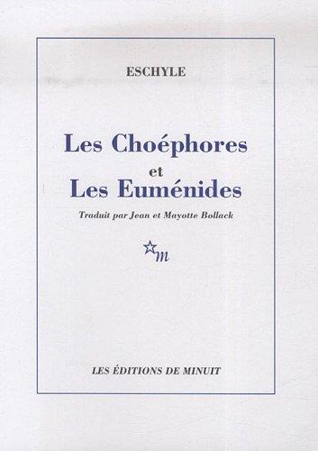 Les Choéphores et Les Euménides