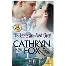 His Obsession Next Door by Cathryn Fox (2015-07-07)