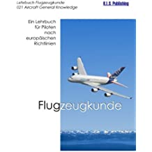 Flugzeugkunde: 021 Aircraft General Knowledge - Airframe & Systems, Electrics - (ATPL Training Series)