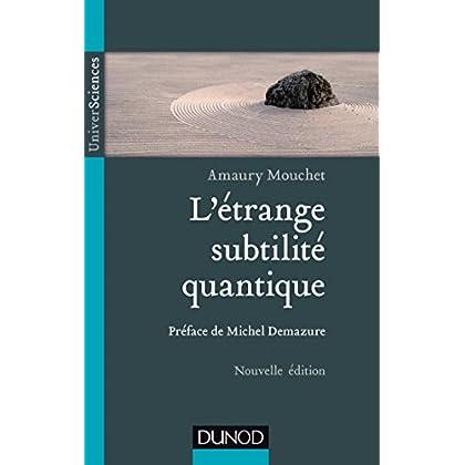 L'étrange subtilité quantique - 2ed